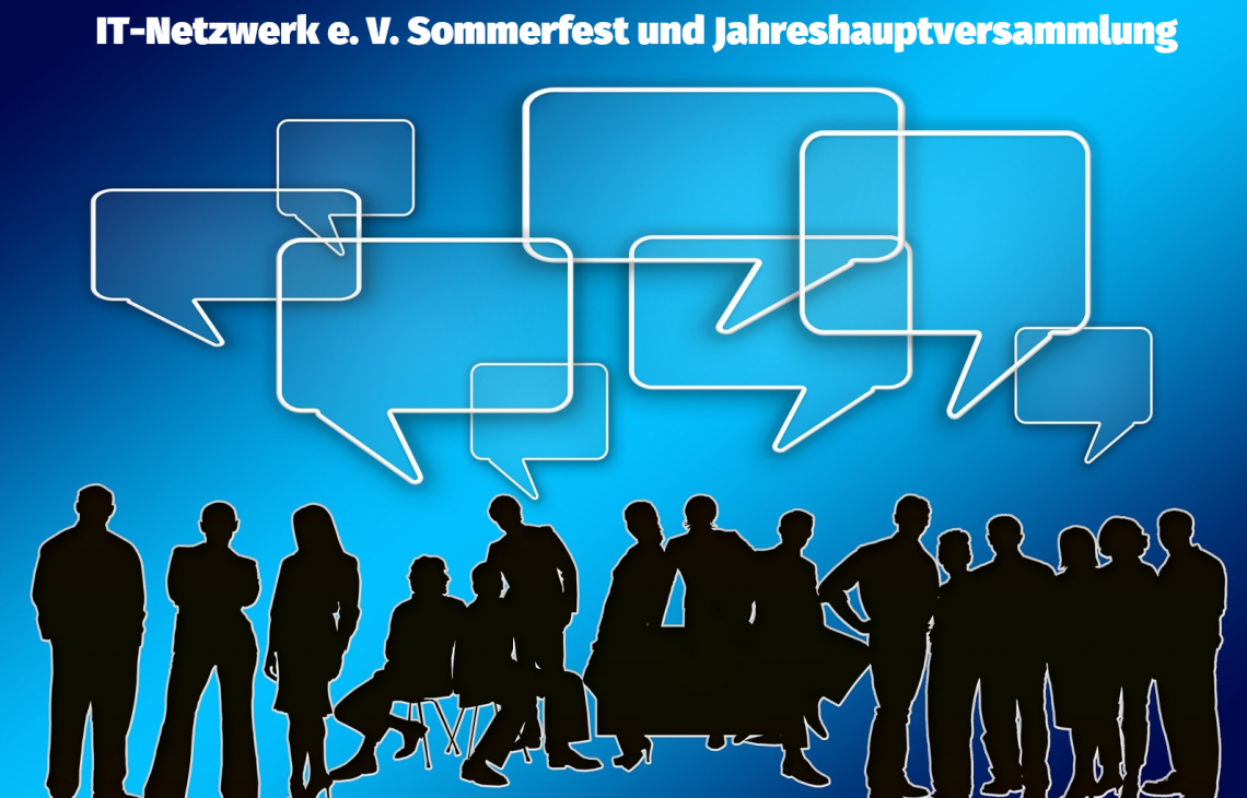 Save-the-Date: IT-Netzwerk e. V. Sommerfest und Jahreshauptversammlung (nur für Mitglieder)