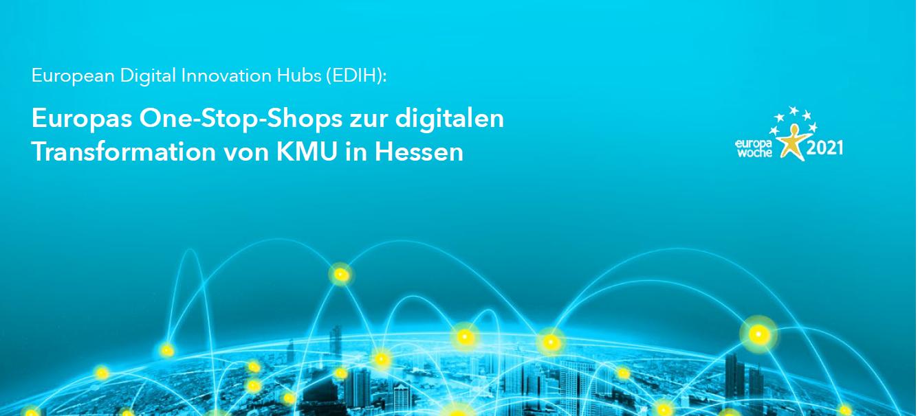 Online-Podiumsdiskussion: Europas One-Stop-Shops zur digitalen Transformation von KMU in Hessen